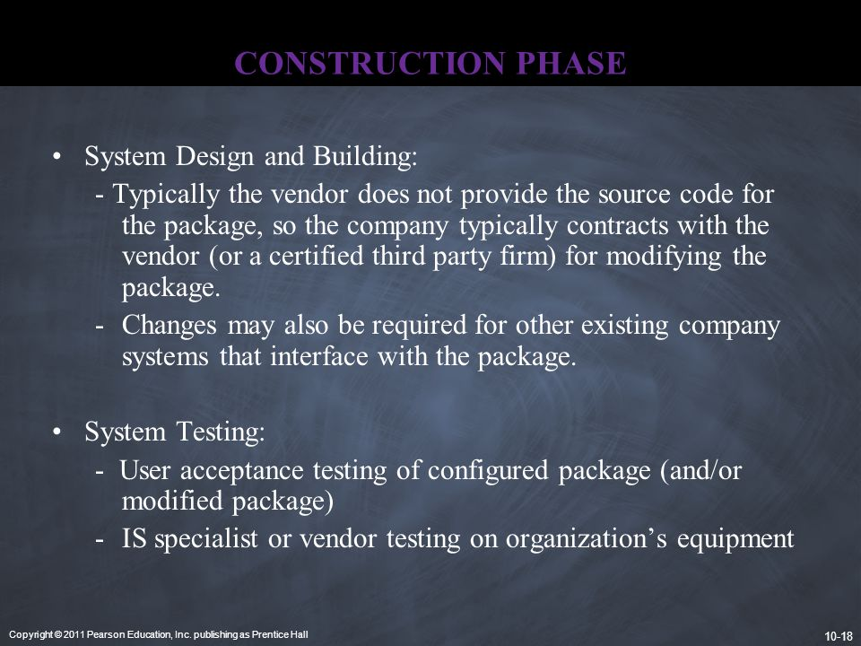 CONSTRUCTION PHASE System Design and Building:
