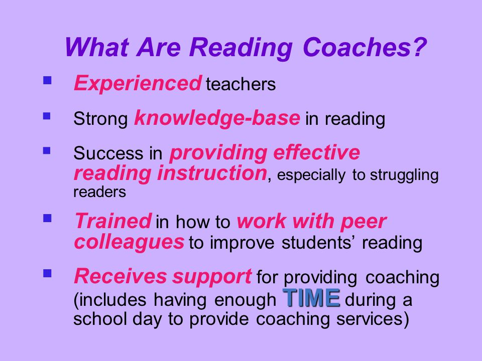 What Are Reading Coaches