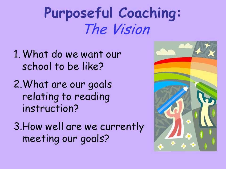 Purposeful Coaching: The Vision