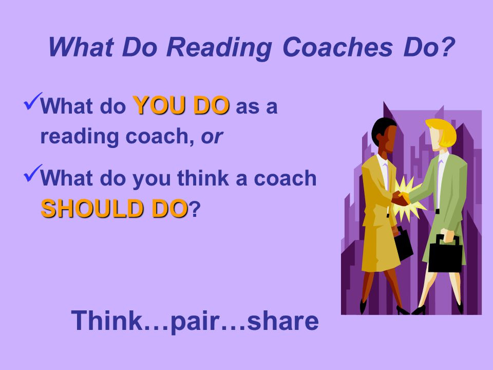 What Do Reading Coaches Do