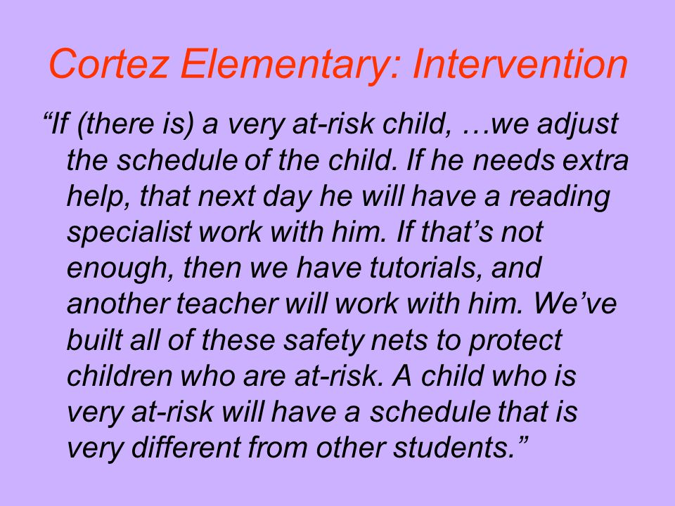 Cortez Elementary: Intervention