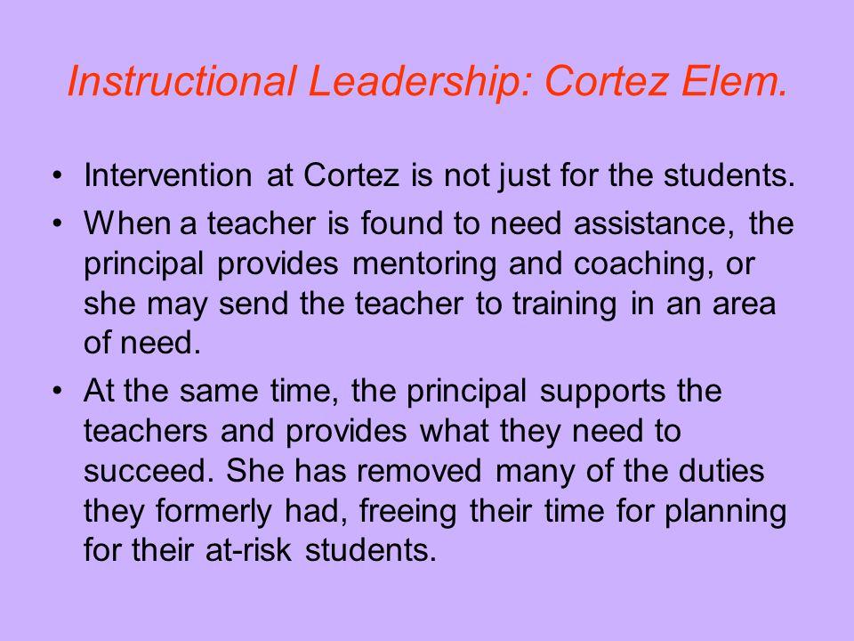 Instructional Leadership: Cortez Elem.