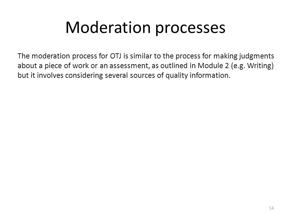 Moderation processes