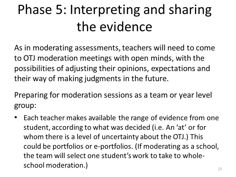 Phase 5: Interpreting and sharing the evidence