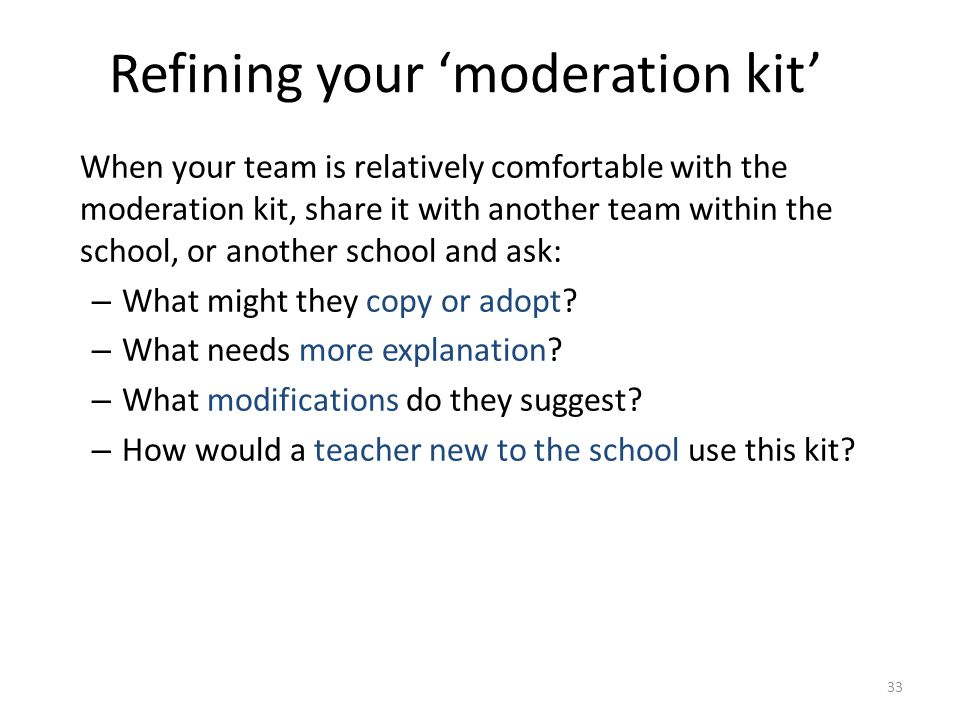 Refining your 'moderation kit'