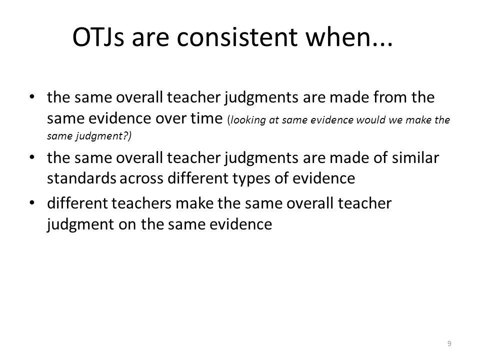 OTJs are consistent when...