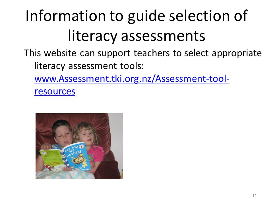 Information to guide selection of literacy assessments
