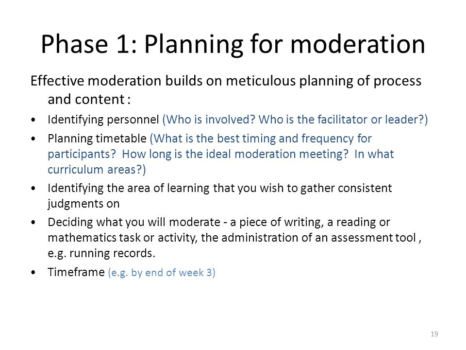 Phase 1: Planning for moderation
