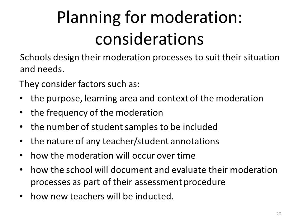 Planning for moderation: considerations