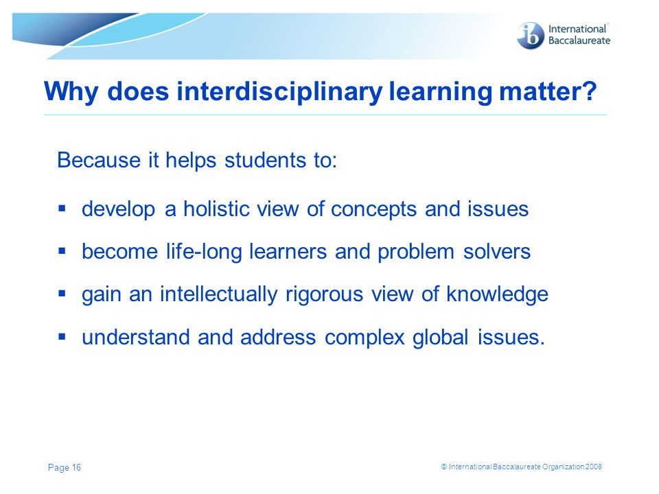 Why does interdisciplinary learning matter