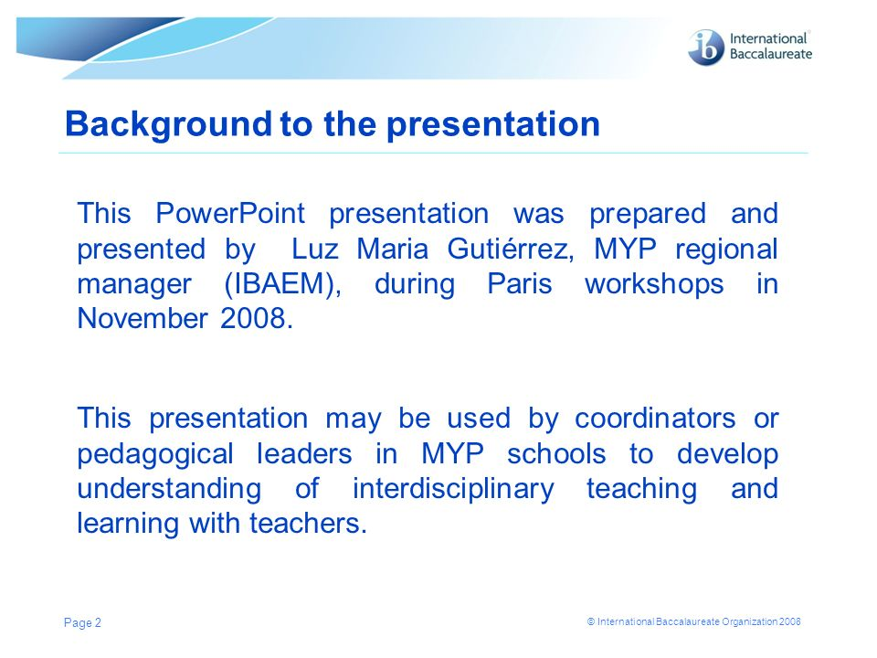 Background to the presentation