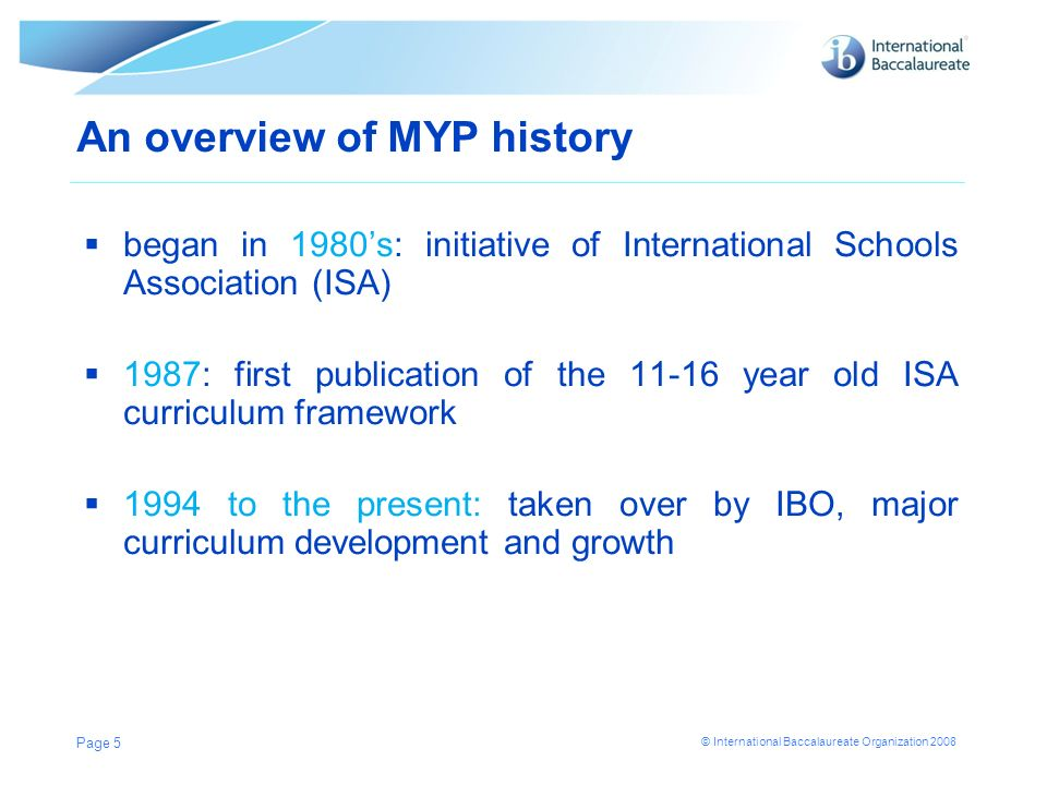 An overview of MYP history