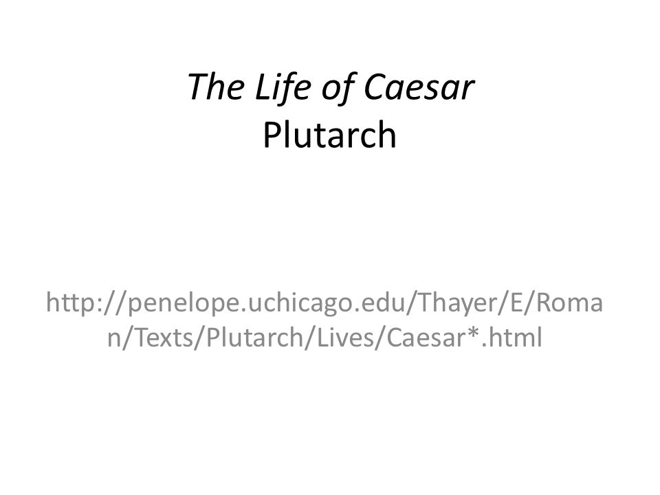 The Life of Caesar Plutarch