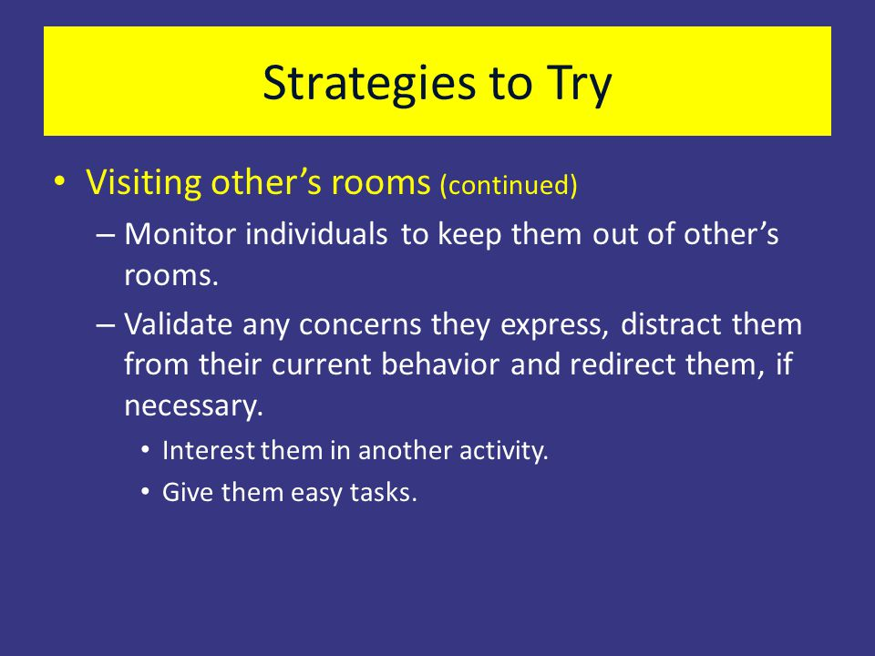 Strategies to Try Visiting other's rooms (continued)