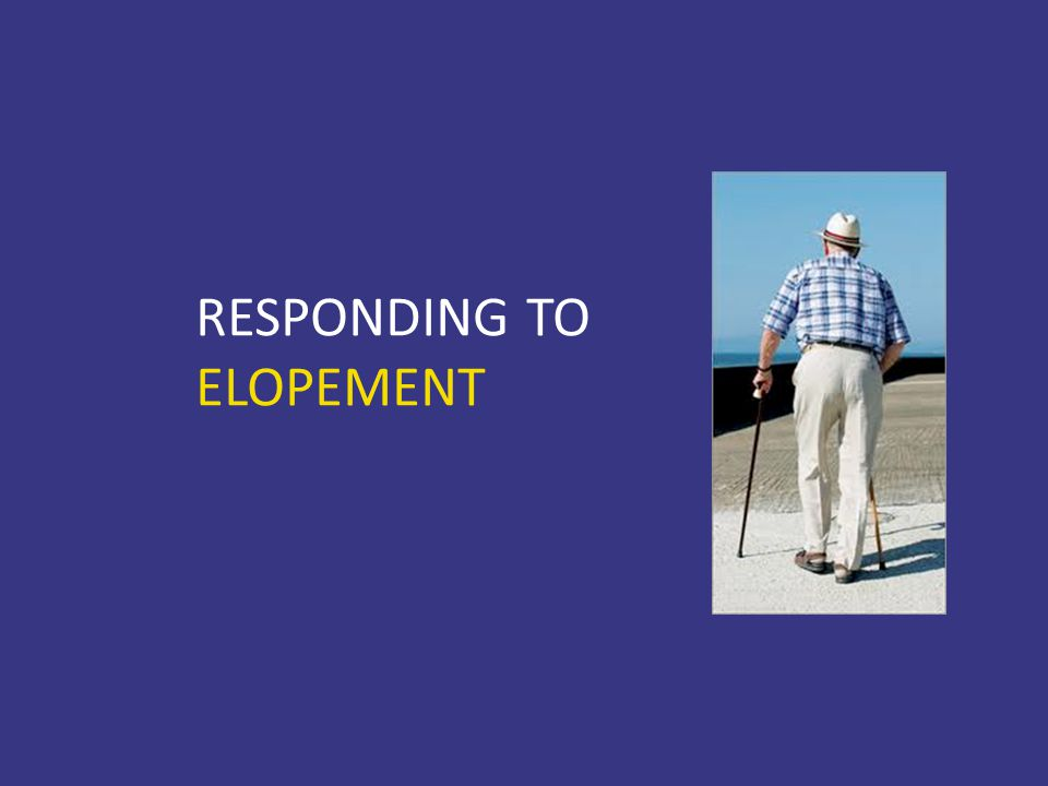 RESPONDING TO ELOPEMENT