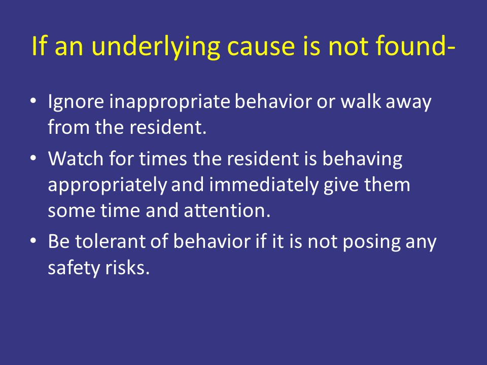 If an underlying cause is not found-