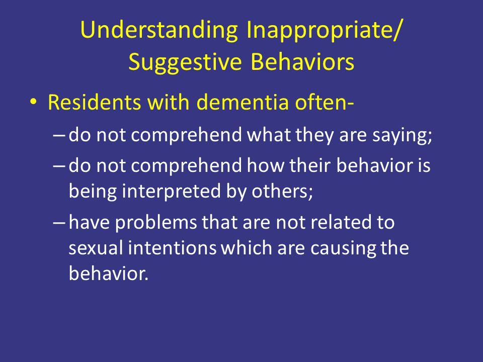Understanding Inappropriate/ Suggestive Behaviors