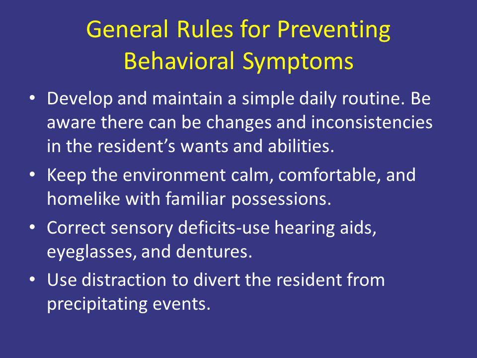 General Rules for Preventing Behavioral Symptoms