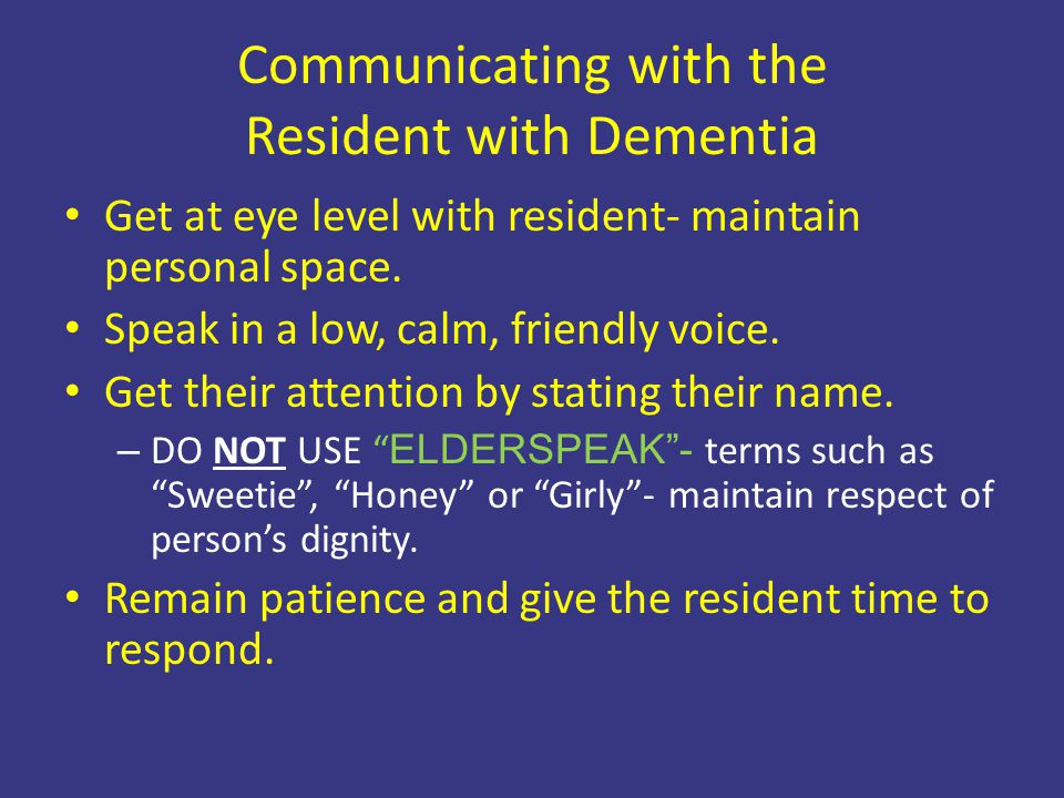 Communicating with the Resident with Dementia