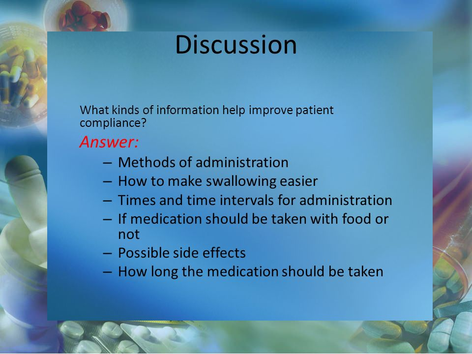 Discussion Answer: Methods of administration