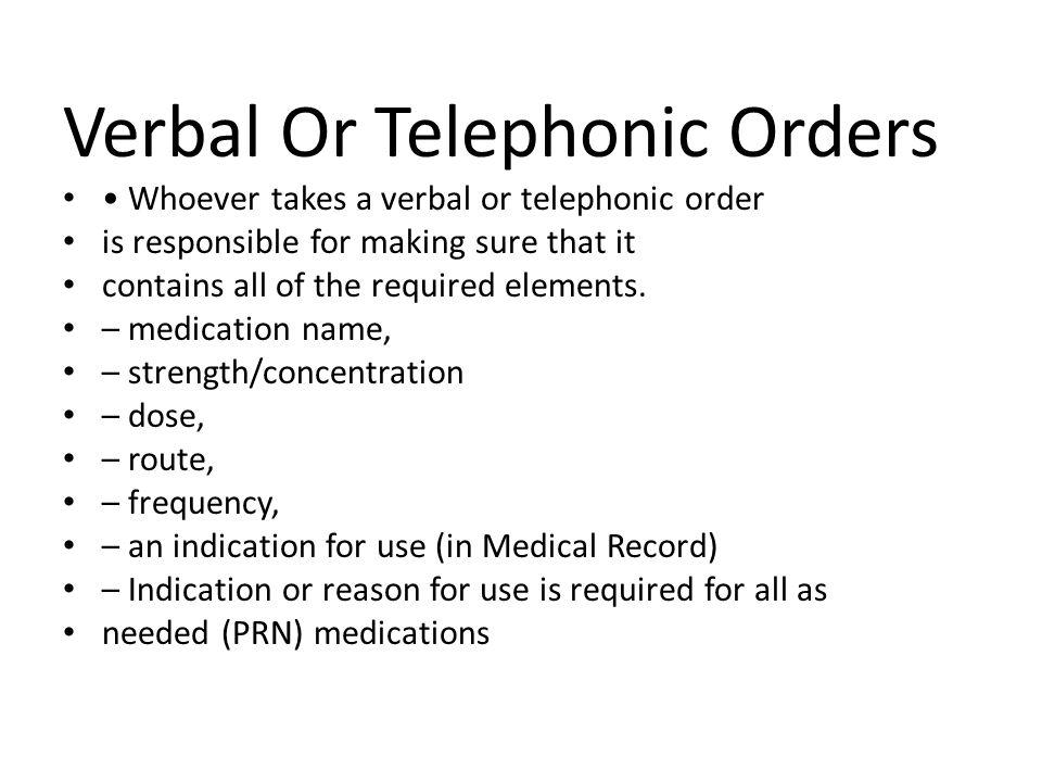 Verbal Or Telephonic Orders