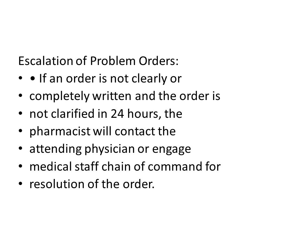 Escalation of Problem Orders:
