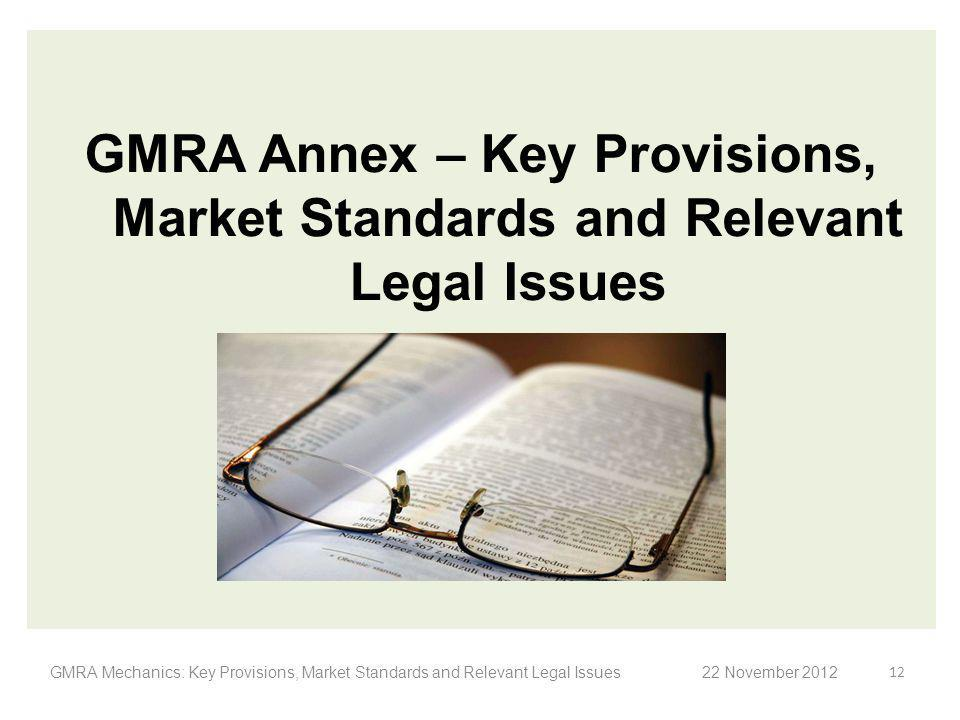 GMRA Annex – Key Provisions, Market Standards and Relevant Legal Issues