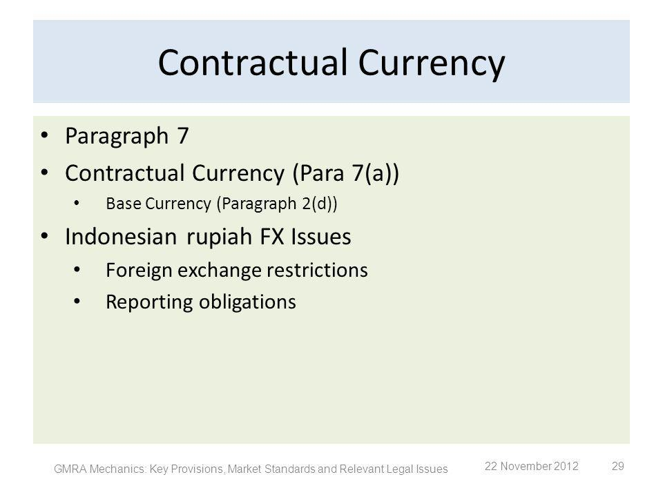 Contractual Currency Paragraph 7 Contractual Currency (Para 7(a))