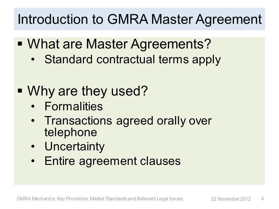 Introduction to GMRA Master Agreement