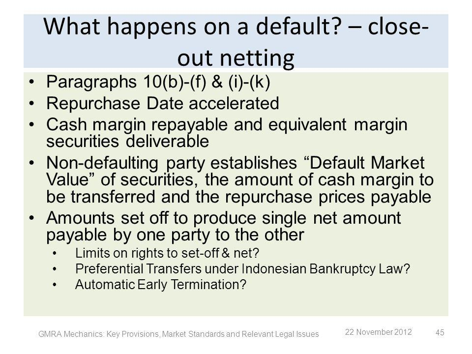 What happens on a default – close-out netting