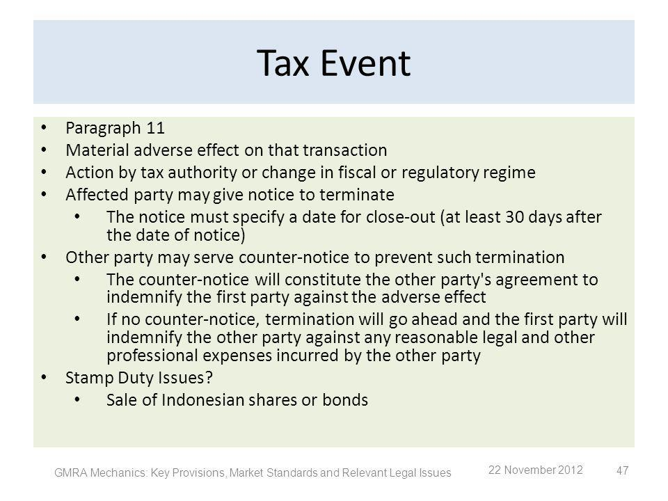 Tax Event Paragraph 11 Material adverse effect on that transaction
