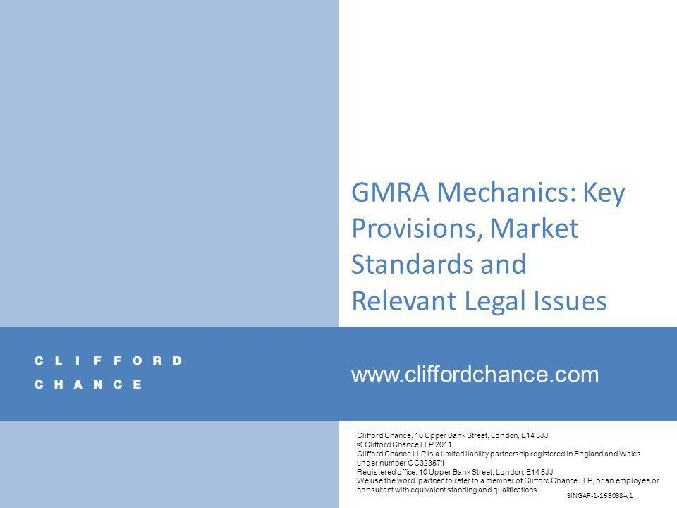GMRA Mechanics: Key Provisions, Market Standards and Relevant Legal Issues