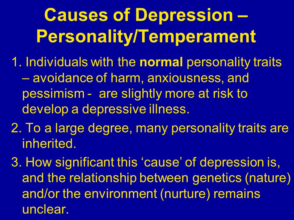 Causes of Depression – Personality/Temperament