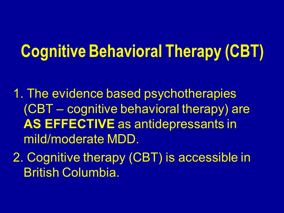 Cognitive Behavioral Therapy (CBT)