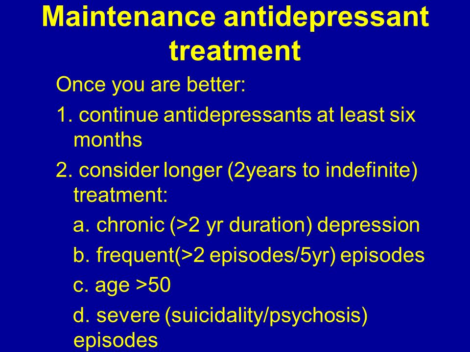 Maintenance antidepressant treatment