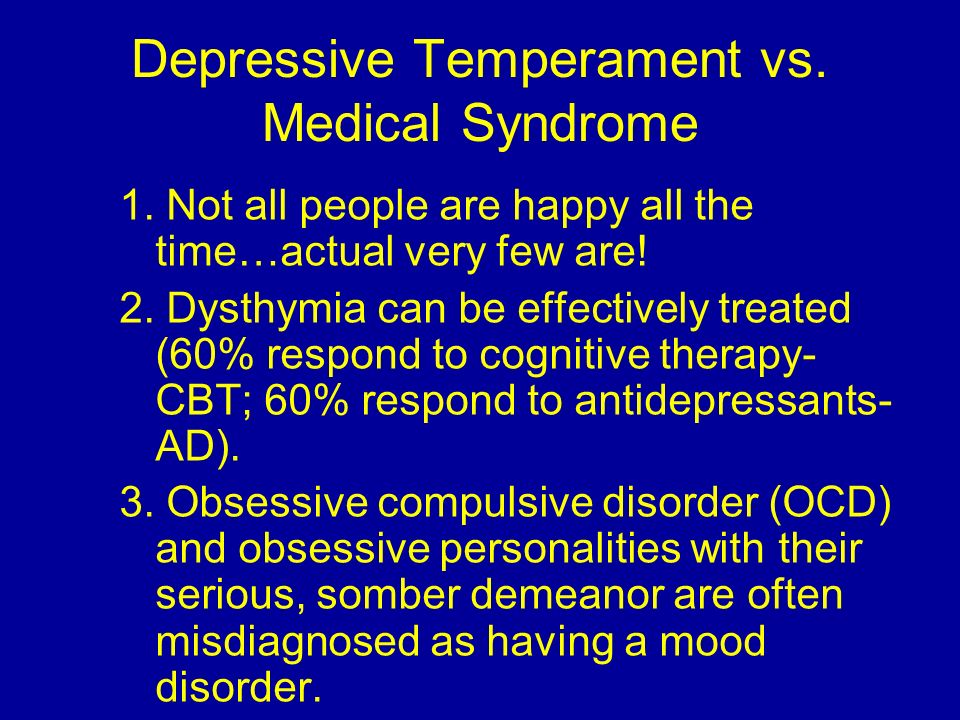 Depressive Temperament vs. Medical Syndrome
