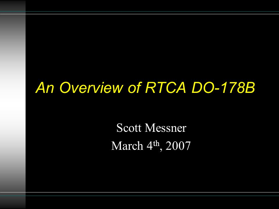 An Overview of RTCA DO-178B