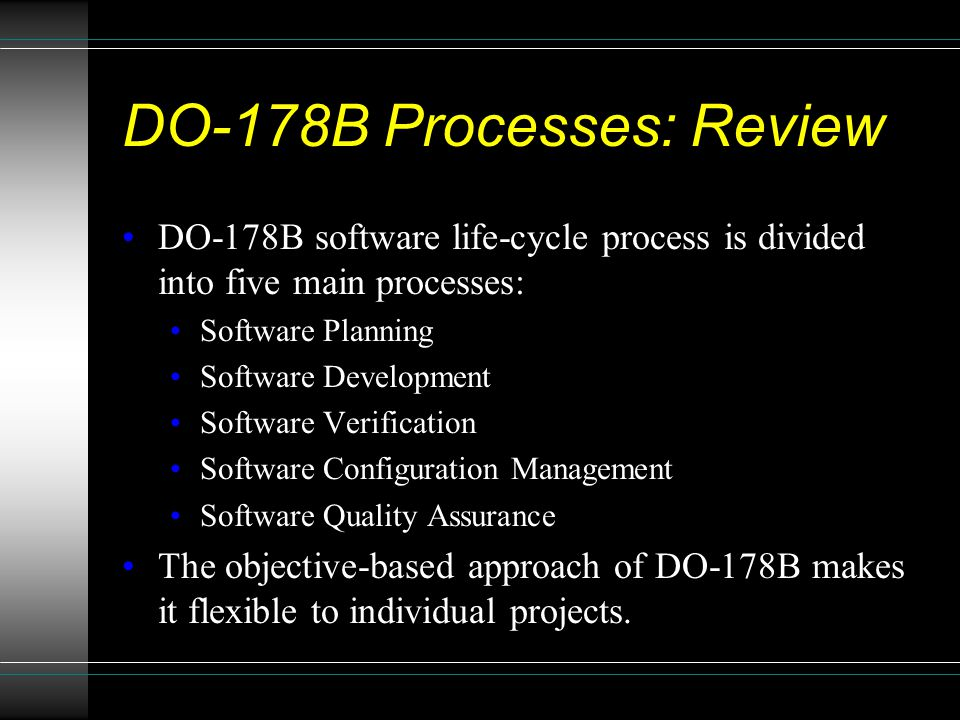 DO-178B Processes: Review