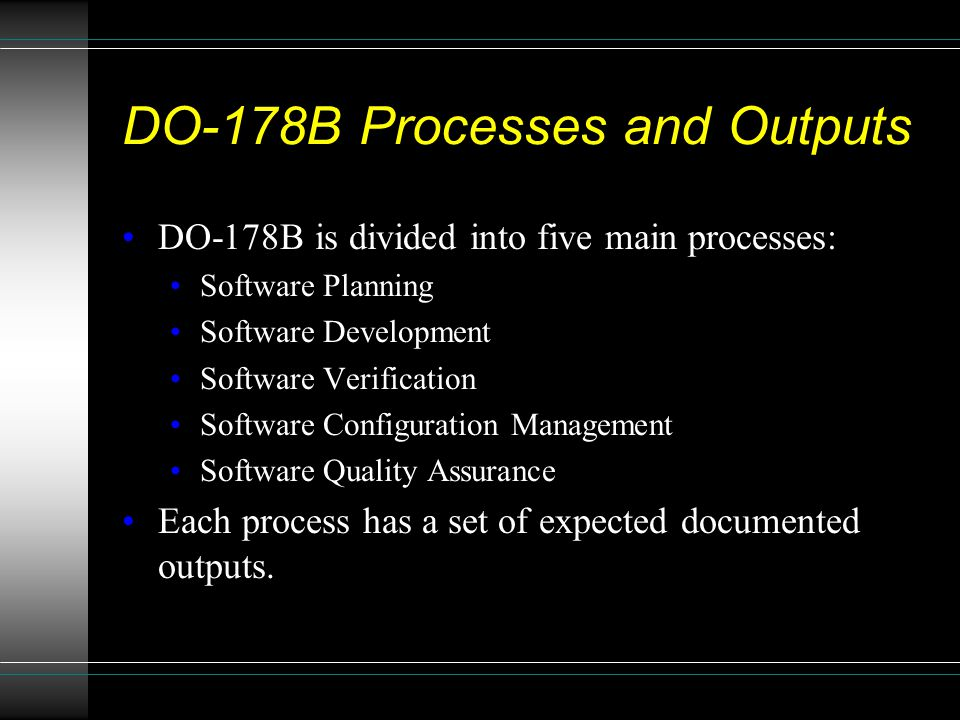 DO-178B Processes and Outputs