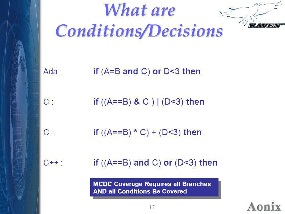 What are Conditions/Decisions