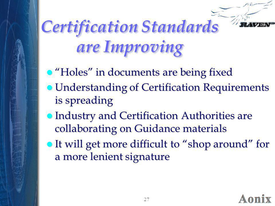 Certification Standards are Improving