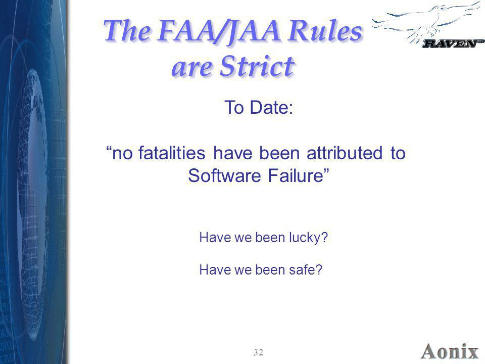 The FAA/JAA Rules are Strict