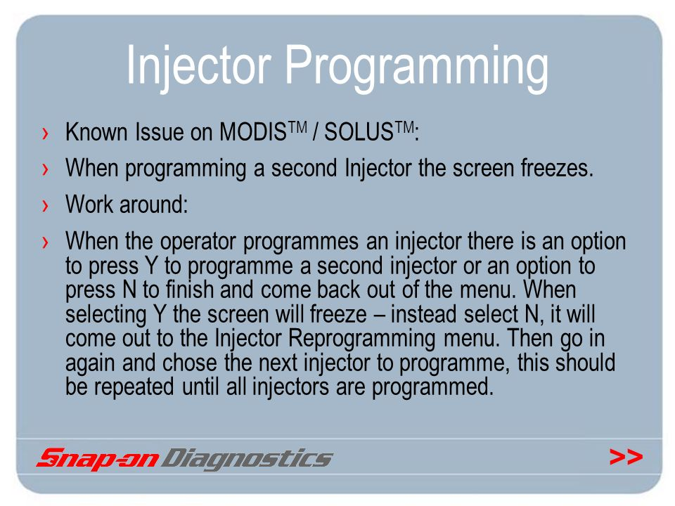 Injector Programming Known Issue on MODISTM / SOLUSTM: