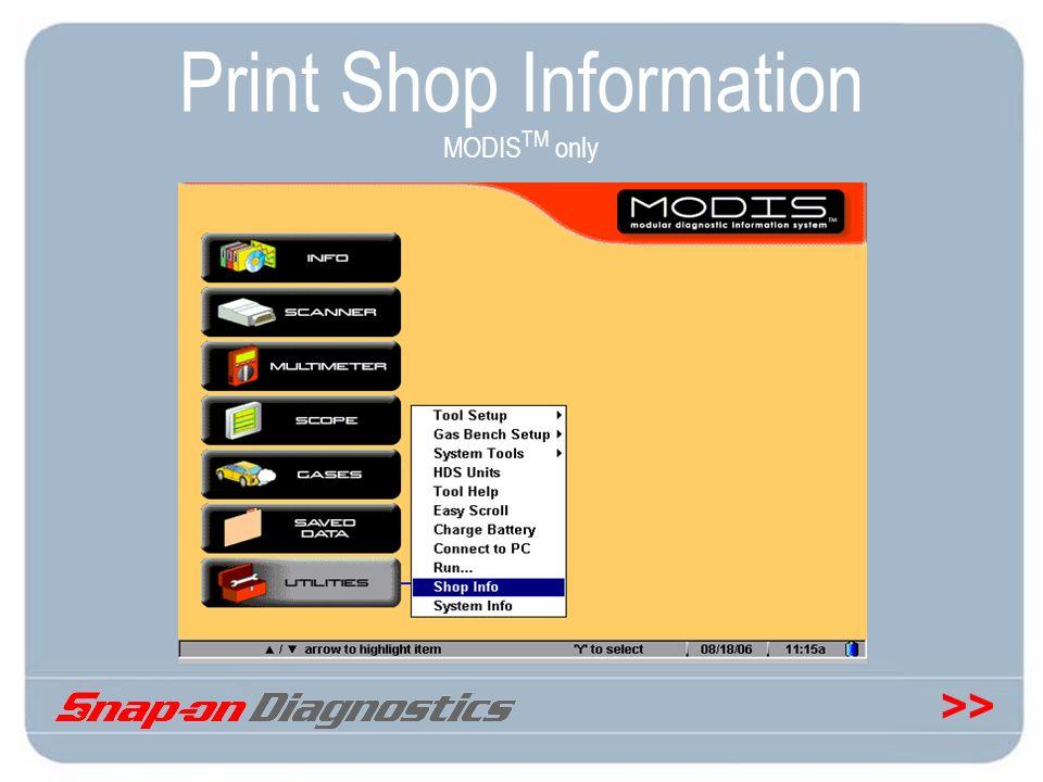 Print Shop Information MODISTM only