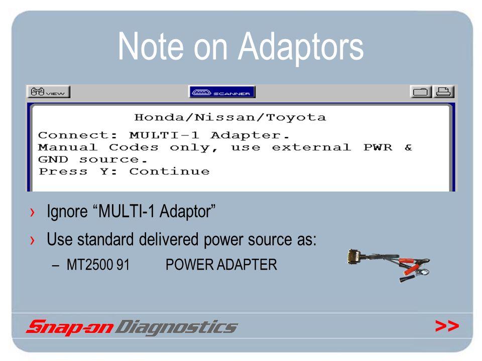 Note on Adaptors Ignore MULTI-1 Adaptor