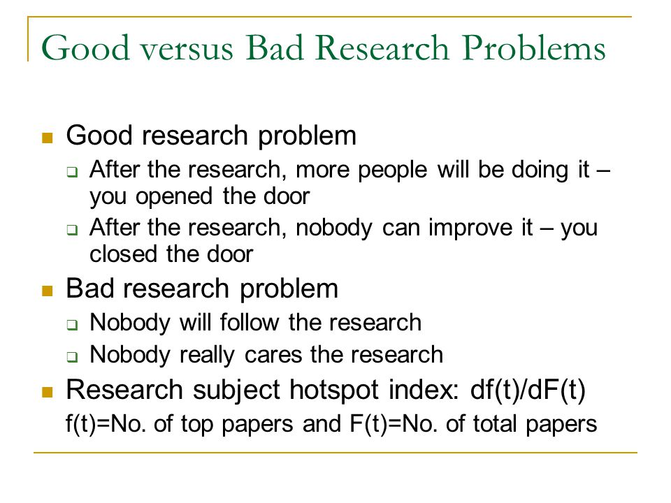 Good versus Bad Research Problems