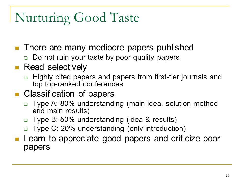 Nurturing Good Taste There are many mediocre papers published