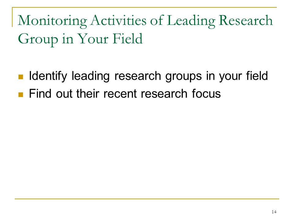 Monitoring Activities of Leading Research Group in Your Field