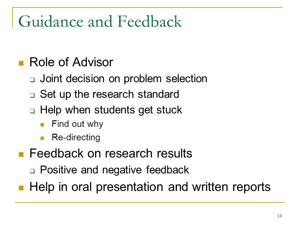 Guidance and Feedback Role of Advisor Feedback on research results