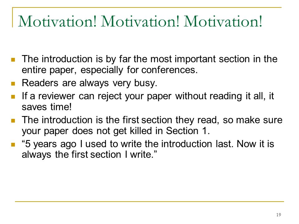 Motivation! Motivation! Motivation!